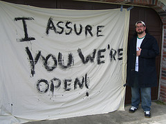 I Assure You We're Open sheet sign from Clerks movie