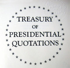 Treasury of Presidental Quotations