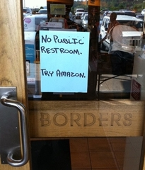 Borders sign: No Public Restrooms - Try Amazon