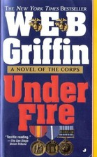 "W.E.B. Griffin's ""Under Fire"" cover"