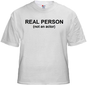 Real Person (not an actor) shirt