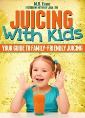 Juicing with Kids book cover